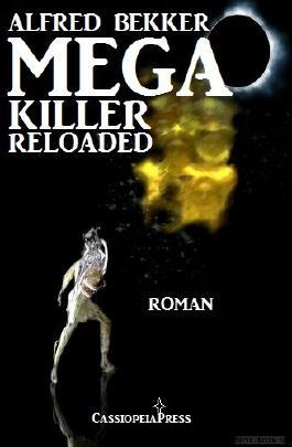 Mega Killer Reloaded  - Cybergirl Edition