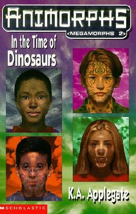Megamorphs: In the Time of Dinosaurs No.2 (Animorphs)