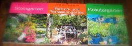 Mein Gartentraum.. Steingarten, Balkon-u. Terassengarten, Kräutergarten (3 Bände)