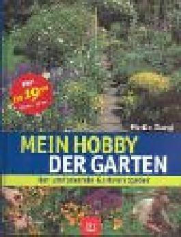 Mein Hobby - der Garten