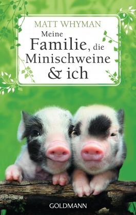 Meine Familie, die Minischweine und ich