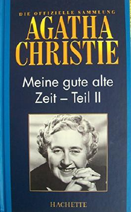 """Meine gute alte Zeit - Teil 2 (""""Die offizielle Sammlung"""")"""