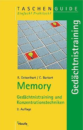 Memory. Gedächtnistraining und Konzentrationstechniken. (STS-TaschenGuide)