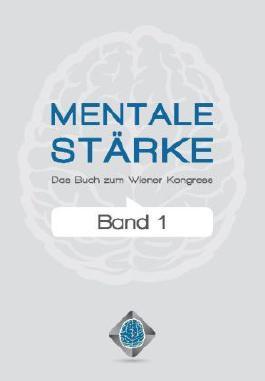 Mentale Stärke. Band 1