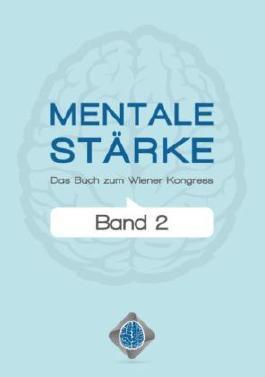 Mentale Stärke. Band 2