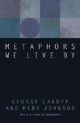 Metaphors We Live By (Edition 2nd) by Lakoff, George, Johnson, Mark [Paperback(2003??]