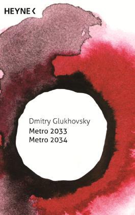 Metro 2033 / Metro 2034