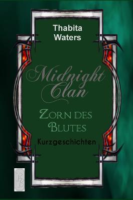 Midnight Clan: Zorn des Blutes
