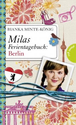 Milas Ferientagebuch - Berlin
