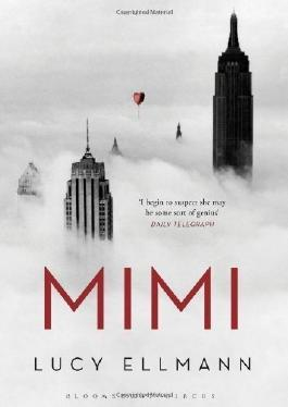 Mimi by Ellmann, Lucy (2013)