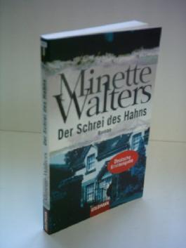 Minette Walters: Der Schrei des Hahns