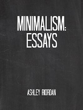 Minimalism: Essays