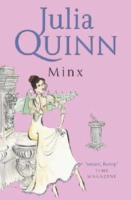 Minx: Number 3 in series (Blydon Family Saga) by Quinn, Julia (2008) Paperback
