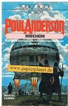 Mirkheim. Aus den Chroniken der Polesotechnischen Liga 4. Bastei Science-fiction Action 21172 ; 3404211723