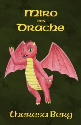 Miro der Drache (Miro the Dragon)