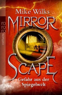 Mirrorscape - Gefahr aus der Spiegelwelt