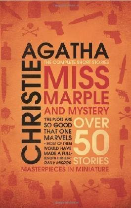 Miss Marple and Mystery: The Complete Short Stories (Miss Marple) by Christie, Agatha (2008)