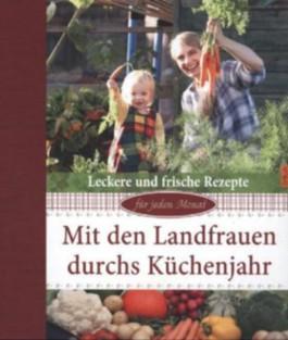 Mit den Landfrauen durchs Küchenjahr