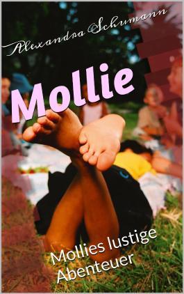 Mollie: Mollies lustige Abenteuer