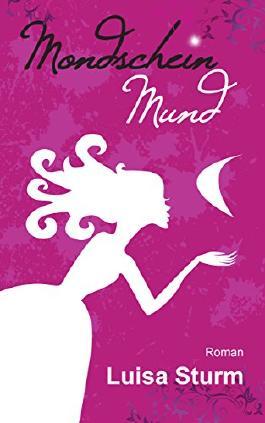 Mondscheinmund (Liebesroman)