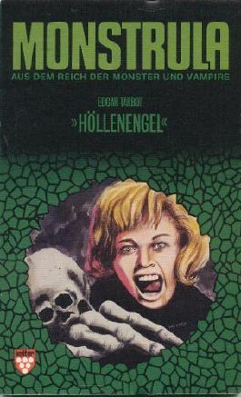 Monstrula - Höllenengel - Kelter Taschenbücher Band 844 (Kelter Taschenbücher)