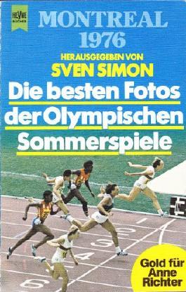 Montreal 1976. Die besten Fotos der Olympischen Sommerspiele