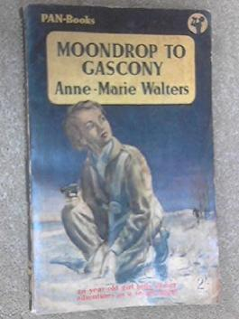 Moondrop To Gascony (Pan Books)