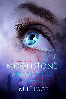 Moonstone: Shades of Blue (Moonstone Books Book 1)
