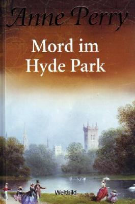 Mord im Hyde Park [Ein Inspector-Pitt-Roman]
