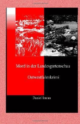 Mord in der Landesgartenschau - Ostwestfalenkrimi
