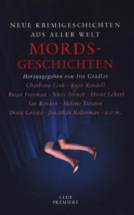 Mordsgeschichten - Neue Krimigeschichten aus aller Welt