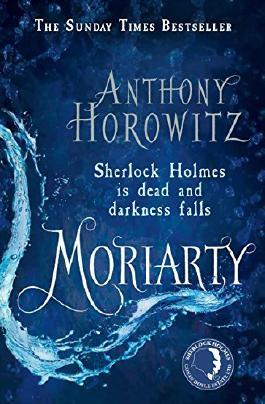 Moriarty (Sherlock Holmes Novel Book 2)