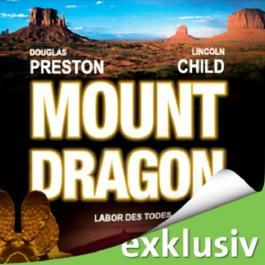 Mount Dragon: Labor des Todes