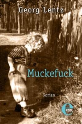 Muckefuck (Berlin-Trilogie)