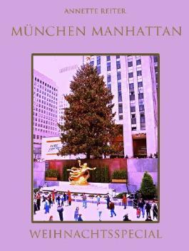 München Manhattan - Weihnachtsspecial