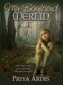 My Boyfriend Merlin (Book 1, My Merlin Series)