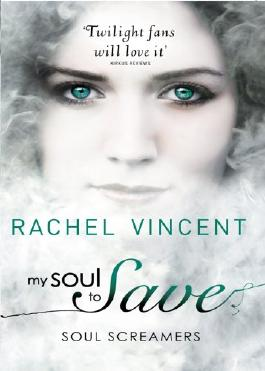 My Soul to Save (Soul Screamers - Book 2)