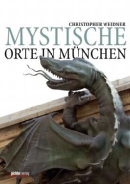 Mystische Orte in München