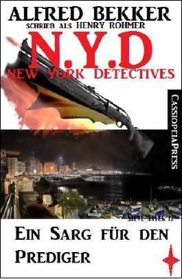 N.Y.D. - Ein Sarg für den Prediger (N.Y.D. - NEW YORK DETECTIVES)