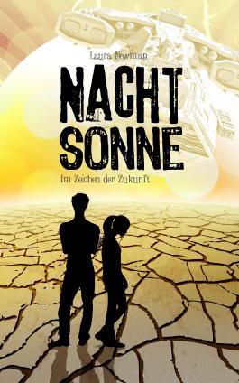 NACHTSONNE - Im Zeichen der Zukunft (Laura Newman)