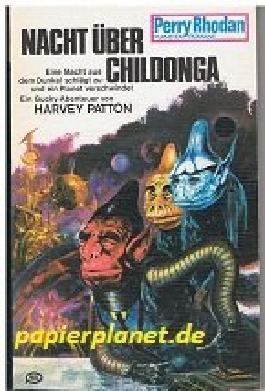 Nacht über Childonga. Perry Rhodan Planeten Romane 167, 1. Auflage