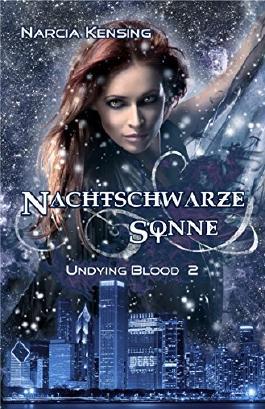 Undying Blood 2 - Nachtschwarze Sonne