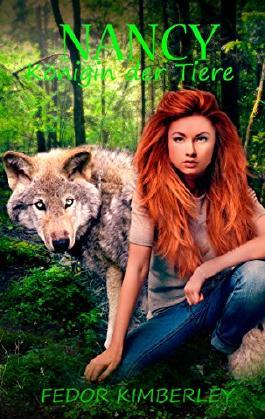 Nancy: Königin der Tiere