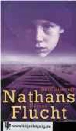 Nathans Flucht : Roman.