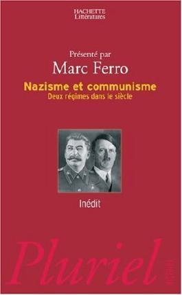 Nazisme et communisme : Deux régimes dans un siècle