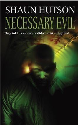 Necessary Evil by Hutson, Shaun New Edition (2005)