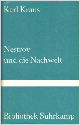 Nestroy und die Nachwelt. Mit einem Nachwort von Hans Mayer.
