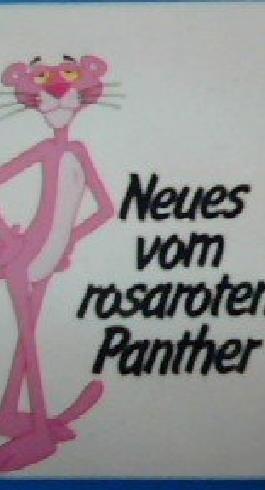 Neues vom rosaroten Panther.