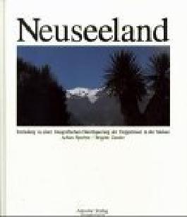 Neuseeland : Einladung zur fotografischen Durchquerung der Doppelinsel in der Südsee. Vorw. und Textausw. von Brigitte Zander, Die weisse Edition ; 3892610991 Fotos von Achim Sperber.