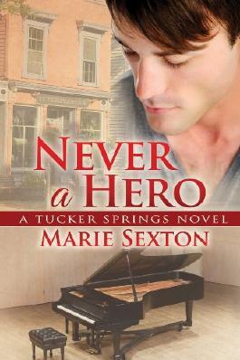 Never a Hero (Tucker Springs)